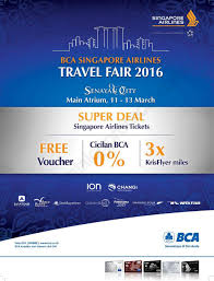 Halo Bca Singapore Airlines Bca Travel Fair Best Fares And 3x Krisflyer