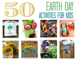 50 earth day activities for goes green