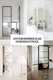 Catchy Door Design 33 Stylish Interior Glass Doors Ideas To Rock Digsdigs