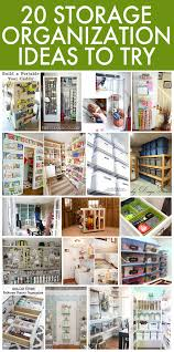storage tips 20 easy storage organization ideas for your home
