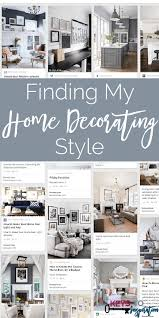 how to determine your home decorating style finding my home decorating style keys to inspiration
