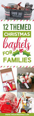 christmas gift baskets family 50 themed christmas basket ideas christmas gifts gift and holidays
