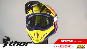 thor motocross goggles casque cross thor mx sector ricochet bleu jaune rouge youtube