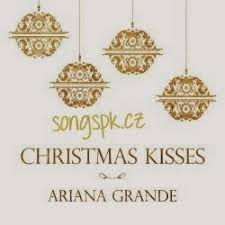 ariana grande christmas kisses album songs download mp3