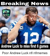 Andrew Luck Memes - 25 best memes about andrew luck memes and nfl andrew luck