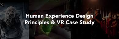 halloween horror nights vr a hyper reality world u2014 human experience design principles u0026 vr