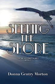 Seeking Book Seeking The Shore Part 2 Tide Series Donna Morton Books