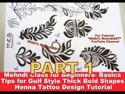 part 1 mehndi class for beginners basics tips for gulf style