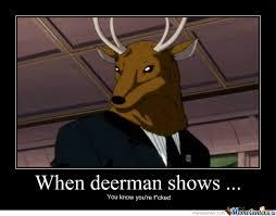 Deer Meme - deer man by ninjacupcake234 meme center