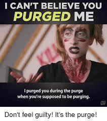 Purge Meme - 25 best memes about the purge the purge memes