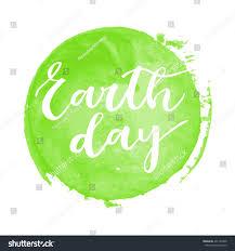 earth day white hand written inscription stock vector 401160958