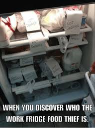 Fridge Meme - when you discover who the work fridge food thief is meme on me me