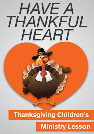 thanksgiving children s ministry lesson a thankful