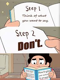 how to give your opinion to people steven universe know your meme