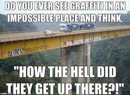 Graffiti Meme - extreme graffiti image macros know your meme