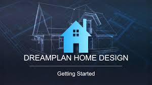 dreamplan home design getting started tutorial youtube