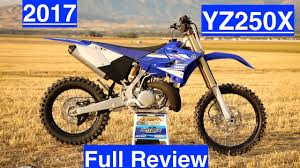 european motocross bikes 2017 yamaha yz250x full review 2 stroke enduro weapon ktm
