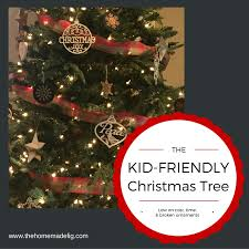 Half Price Christmas Tree Decorations by The Kid Friendly Christmas Tree Low On Cost Time U0026 Broken