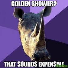 Meme Sounds Download - golden shower that sounds expensive meme sexually oblivious rhino
