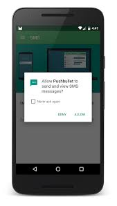 android smspush pushbullet updated for android 6 0 marshmallow pushbullet