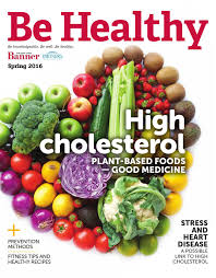 be healthy spring 2016 high cholesterol by bay state banner issuu