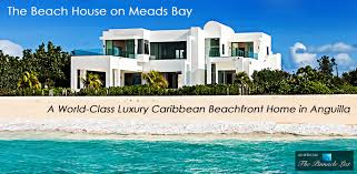 beachfront house plans the beach house on meads bay u2013 a world class luxury caribbean