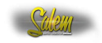 salem baptist church welcome to salem