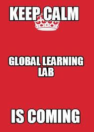 Keep Calm Meme Creator - meme maker keep calm is coming global learning lab