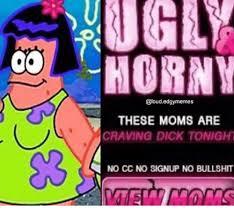 Cc Memes - these moms are craving dick tonight no cc no signup no bullshit