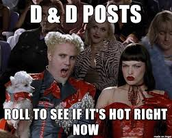 D And D Memes - we want the d d the imgur blog