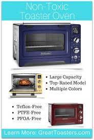 Toaster Ovens Rated Can This Teflon Free Toaster Oven Protect Your Health Greattoasters