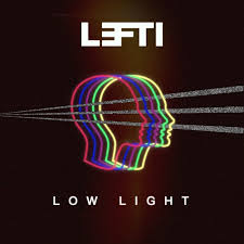low light low light by lefti free listening on soundcloud
