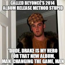 Drake New Album Meme - my friends after if you re reading this its too late imgflip