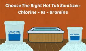 chlorine versus bromine choose the right hot tub sanitizer