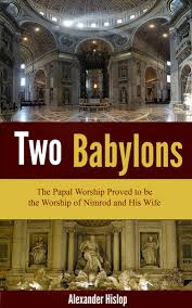 hislop two babylons two babylons ebook by hislop 1230000297448 rakuten kobo