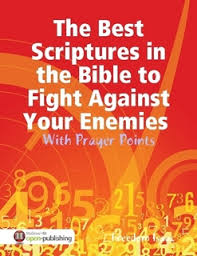 the best scriptures in the bible to fight against your enemies