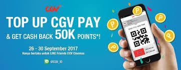 Cgv Pay | top up cgv pay get cashback 50k min 250k khusus line friends