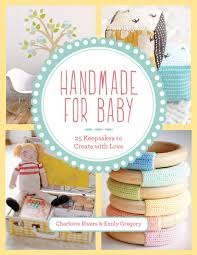 handmade for baby by rivers and emily gregory review