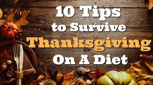 10 tips to survive thanksgiving on a diet how to manage the