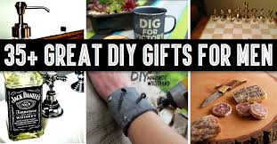gifts for to be 35 great diy gifts for men who to be surprised diy