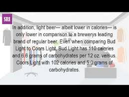 busch light calories and carbs how many carbs are in a coors light youtube