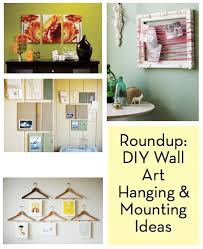 picture hanging ideas roundup 10 diy wall art mounting and hanging ideas curbly