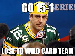 Funny Packers Memes - go 15 1 lose to wild card team packers quickmeme