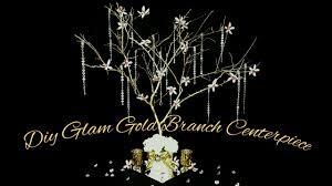 tree branch centerpiece diy glam gold tree branch centerpiece