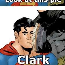 Funny Superman Memes - sad superman doesn t want any of batman s pie meme comic