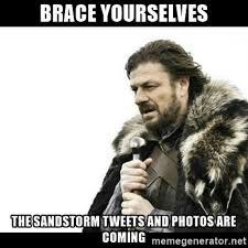 Sandstorm Meme - 10 things most riyadhis cry about after leaving riyadh