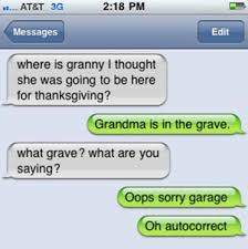 Text Message Memes - text message meme 018 autocorrect grandma is in the grave comics