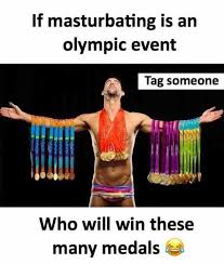 Masturbation Meme - dopl3r com memes if masturbating is an olympic event tag someone