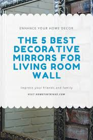 Decorative Mirrors For Living Room by Best 25 Full Wall Mirrors Ideas On Pinterest Marble Bathrooms