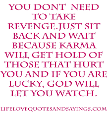 karma quote wallpaper feelings revenge quotes karma quotes quote